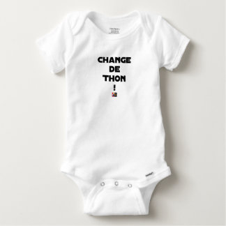 CHANGE TUNA! - Word games - François City Baby Onesie