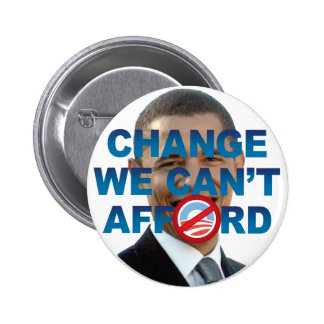 CHANGE WE CAN T AFFORD Button
