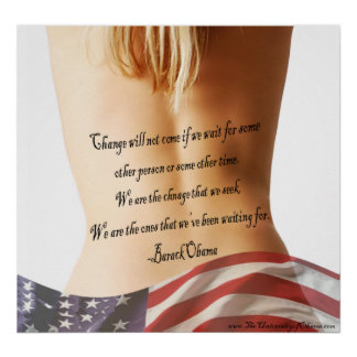 """""""Change will not come…"""" Barack Obama Quote Poster"""