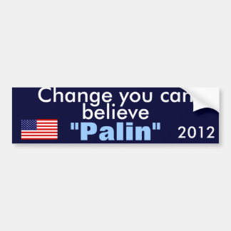 change you can believe bumper sticker