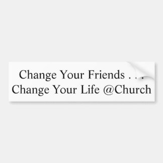 Change Your Friends sticker