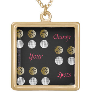 Change Your Spots- Necklace
