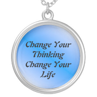 Change Your Thinking Change Your Life Necklace