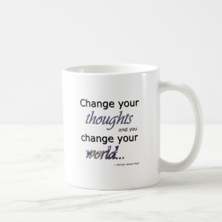 Change Your Thoughts Coffee Mug