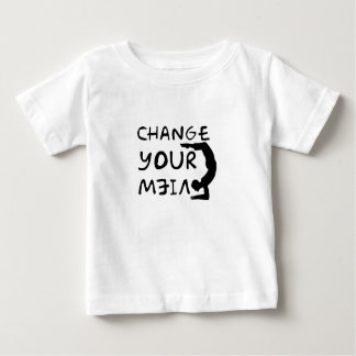 Change Your View(2) Baby T-Shirt