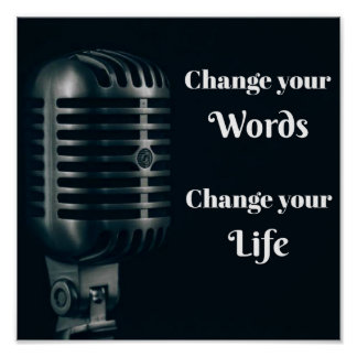 Change Your Words, Change Your Life Poster