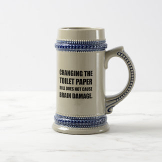 Changing Toilet Paper Roll Brain Damage Beer Stein