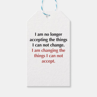 Changing What I Can Not Accept Gift Tags