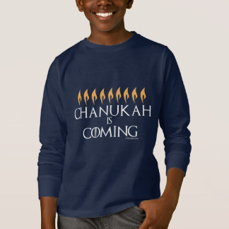 Chanukah is Coming T-Shirt