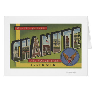 Chanute Air Force Base - Large Letter Scenes Card