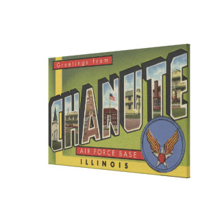 Chanute Air Force Base - Large Letter Scenes Gallery Wrap Canvas