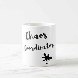 Chaos Coordinator Coffee Mug