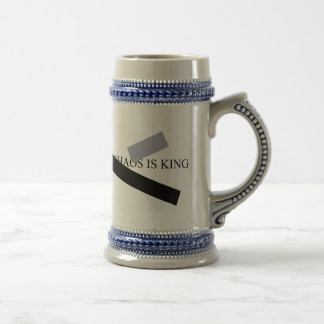 CHAOS IS KING BEER STEIN