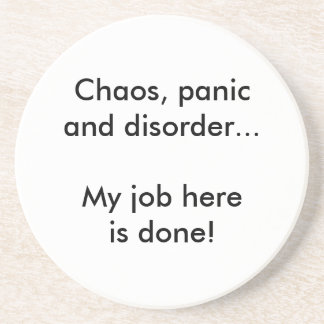Chaos panic and disorder beverage coaster