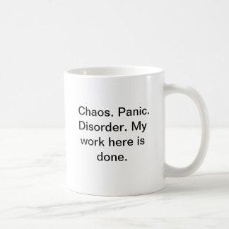 Chaos. Panic. Disorder mug