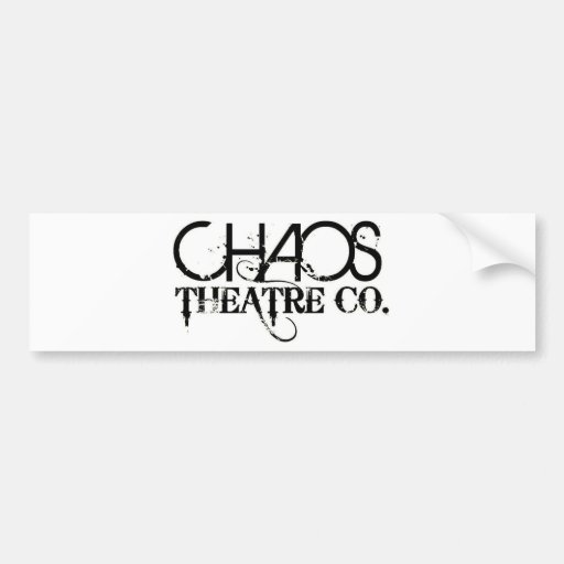 Chaos Theatre Company Products Bumper Stickers
