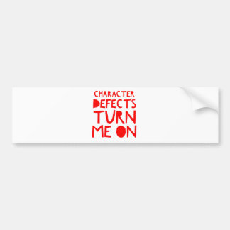 Character Defects Recovery Sober Drunk Bumper Sticker