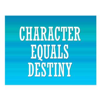 Character equals destiny postcard