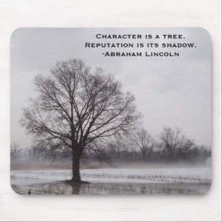 Character Is A Tree Abraham Lincoln Quote Inspirat Mouse Pad