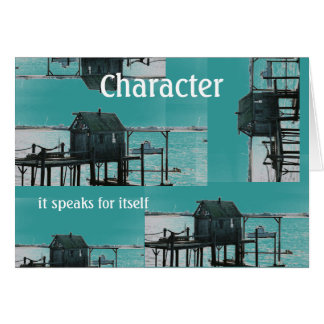 Character ~ it speaks for itself card