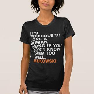 charles bukowski quote T-Shirt