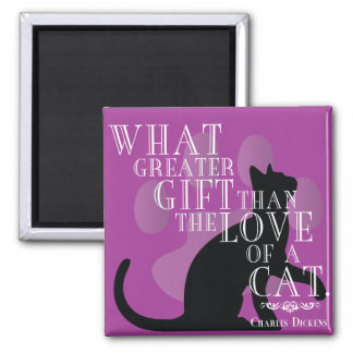 Charles Dickens on Cats Quote Magnet