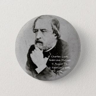 charles Louis Ambroise Thomas 1865 6 Cm Round Badge