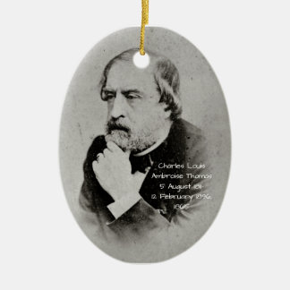 charles Louis Ambroise Thomas 1865 Ceramic Ornament
