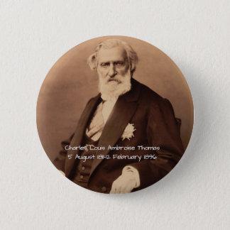 charles Louis Ambroise Thomas 6 Cm Round Badge