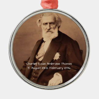 charles Louis Ambroise Thomas Metal Ornament