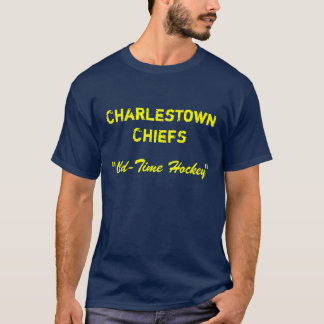 "Charlestown Chiefs, ""Old-Time Hockey"" T-Shirt"