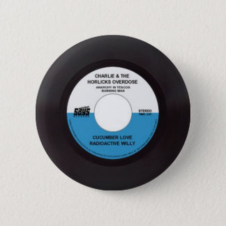 Charlie and the Horlics Overdose 45 Record 6 Cm Round Badge