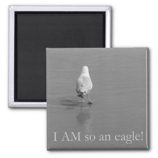 Charlie the lonely seagull - I am so an eagle! Magnet