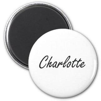 Charlotte artistic Name Design 6 Cm Round Magnet