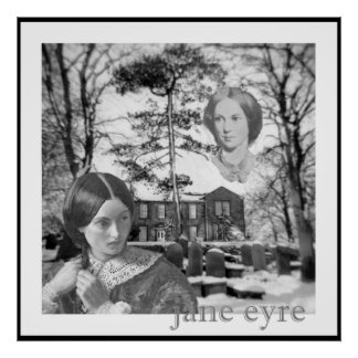 Charlotte Bronte has her eye on Jane Eyre Poster