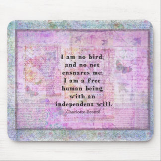 Charlotte Bronte quote about independence Mousepads