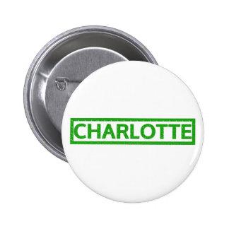 Charlotte Stamp 6 Cm Round Badge