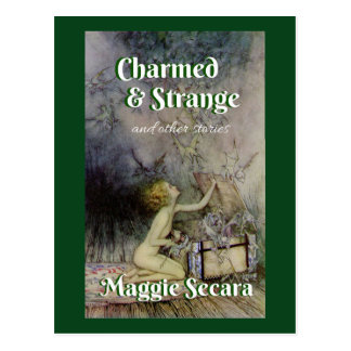 Charmed & strange and other stories postcard