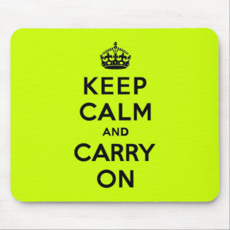 Chartreuse Keep Calm and Carry On (black) Mouse Pad