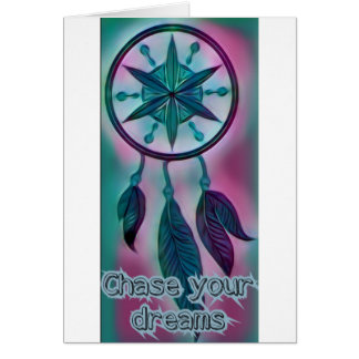 Chase you dreams. Inspirational dream catcher Card
