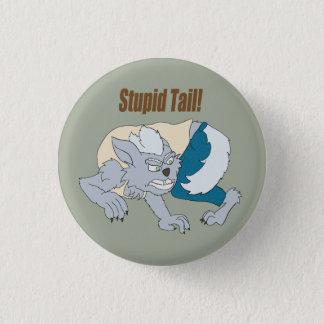 Chasing Tail 3 Cm Round Badge