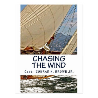 Chasing the Wind, Sailing Stories Postcard