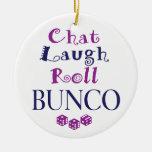 chat,laugh,roll - bunco ornament