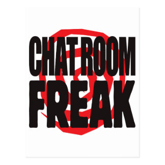 Chat Room Freak Post Card