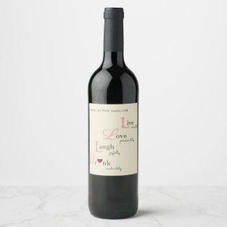Chateau de Live Love Laugh and Drink Wine Label