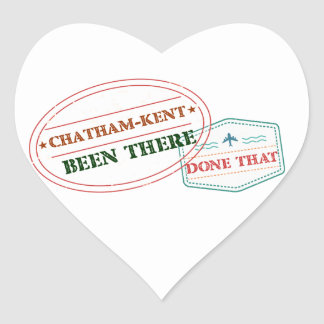 Chatham-Kent Been there done that Heart Sticker