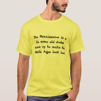 Chaucer Blog - General I: Renaissance Lie T-Shirt