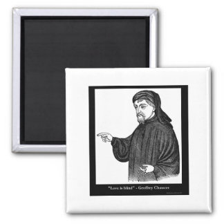 Chaucer Love Is Blind Quote Tees Gifts MORE! Magnet