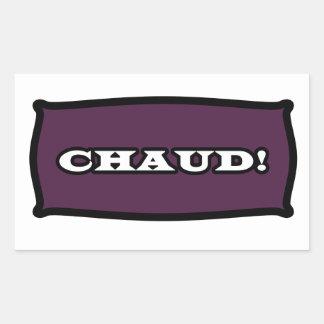 CHAUD! Sticker