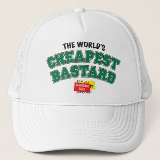 Cheap Bastard Trucker Hat
